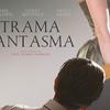 Resenha | Trama Fantasma (2017) - Sons of Series