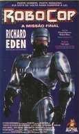 Robocop - A Missão Final (Robocop: The Future of Law Enforcement)