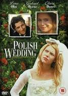 Casamento Polonês (Polish Wedding)