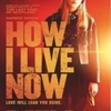 "Crítica: Minha Nova Vida (""How I Live Now"") 
