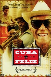 Cuba Feliz - Poster / Capa / Cartaz - Oficial 2
