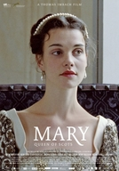 Mary, Rainha da Escócia (Mary Queen of Scots)
