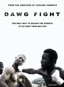 Dawg Fight - Poster / Capa / Cartaz - Oficial 1