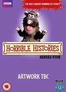 Deu a louca na História (5ª temporada) (Horrible Histories (Season 5))