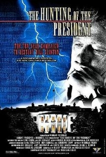 The Hunting of the President - Poster / Capa / Cartaz - Oficial 1