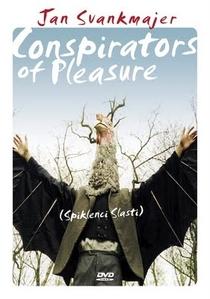 Conspiradores do Prazer - Poster / Capa / Cartaz - Oficial 1