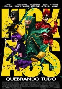 Kick-Ass - Quebrando Tudo - Poster / Capa / Cartaz - Oficial 1