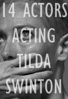 14 Actors Acting - Tilda Swinton