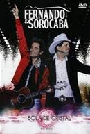 Fernando e Sorocaba: Bola de Cristal - Ao Vivo (Fernando & Sorocaba Bola de Cristal Ao Vivo)