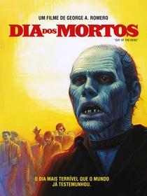 Dia dos Mortos - Poster / Capa / Cartaz - Oficial 2