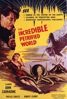 The Incredible Petrified World (The Incredible Petrified World)