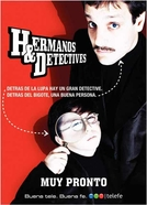 Irmãos e Detetives (Hermanos & Detectives)