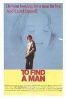 Em Busca de um Homem  (To Find a Man )