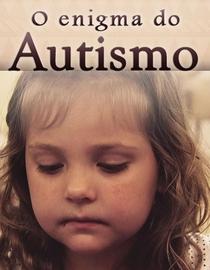 O Enigma do Autismo - Poster / Capa / Cartaz - Oficial 1