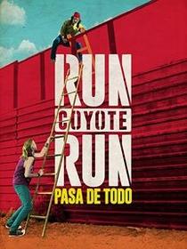 Run Coyote Run (1ª Temporada) - Poster / Capa / Cartaz - Oficial 1