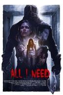 All I Need (All I Need)