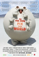 The Yes Men Fix the World (The Yes Men Fix the World)
