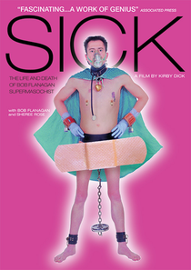 Sick: The Life & Death of Bob Flanagan, Supermasochist - Poster / Capa / Cartaz - Oficial 3