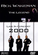Rick Wakeman: The Legend - Live in Concert 2000 (Rick Wakeman: The Legend - Live in Concert 2000)