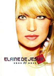 Elaine de Jesus - Show 15 Anos - Poster / Capa / Cartaz - Oficial 1