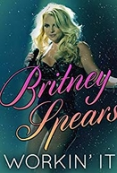 Britney Spears: Workin' It (Britney Spears: Workin' It)