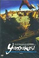 Yamakasi - Samurais dos Tempos Modernos