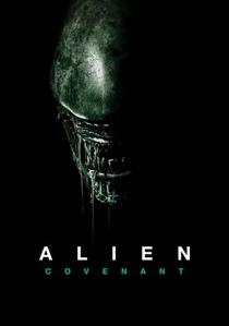 Alien: Covenant - Poster / Capa / Cartaz - Oficial 9