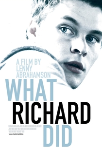 What Richard Did - Poster / Capa / Cartaz - Oficial 2