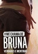 Me Chama de Bruna (3ª temporada) (Me Chama de Bruna (3ª temporada))