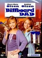 Como Arranjar Uma Namorada Para o Papai (Billboard Dad)