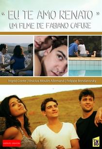 Eu Te Amo Renato - Poster / Capa / Cartaz - Oficial 1