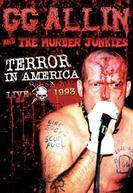 GG Allin & The Murder Junkies: Terror In America (GG Allin & The Murder Junkies: Terror In America)