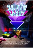 Super Larry (1ª Temporada) (Super Larry (Season 1))