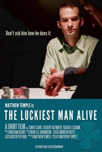 The Luckiest Man Alive - Poster / Capa / Cartaz - Oficial 1