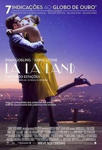 La La Land: Cantando Estações - Poster / Capa / Cartaz - Oficial 8