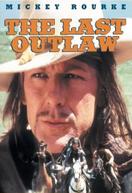 Os Últimos Foras-da-Lei (The Last Outlaw)