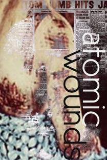 Atomic Wounds - Poster / Capa / Cartaz - Oficial 1
