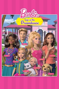 Barbie Life in the Dreamhouse (1ª Temporada) - Poster / Capa / Cartaz - Oficial 5