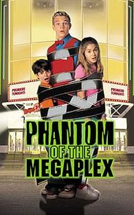 O Fantasma do Megaplex - Poster / Capa / Cartaz - Oficial 1