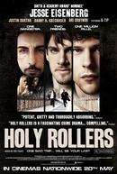 Caminhos Opostos (Holy Rollers)