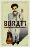 Borat - O Segundo Melhor Repórter do Glorioso País Cazaquistão Viaja à América (Borat: Cultural Learnings of America for Make Benefit Glorious Nation of Kazakhstan)