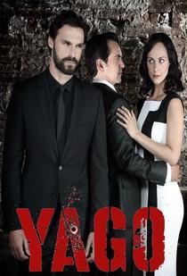Yago, Pasión y Venganza - Poster / Capa / Cartaz - Oficial 1