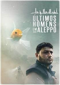 Últimos Homens em Aleppo - Poster / Capa / Cartaz - Oficial 1
