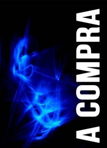 A Compra - Poster / Capa / Cartaz - Oficial 1