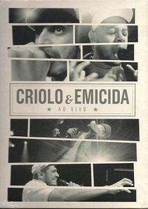 Criolo & Emicida - Ao vivo. - Poster / Capa / Cartaz - Oficial 1