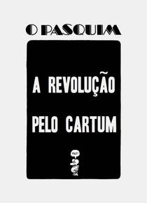 O Pasquim: a Revolução pelo Cartum - Poster / Capa / Cartaz - Oficial 1