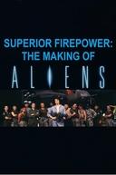 Poder de Fogo Maior: Fazendo Aliens - O Resgate (Superior Firepower: The Making of Aliens)