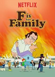 F Is For Family (2ª Temporada) - Poster / Capa / Cartaz - Oficial 2
