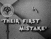 Their First Mistake - Poster / Capa / Cartaz - Oficial 1