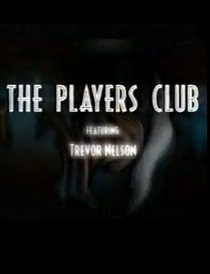 The Players Club - Poster / Capa / Cartaz - Oficial 1